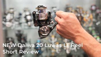 NEW Daiwa 20 Luvias LT Reel – Short Product Review