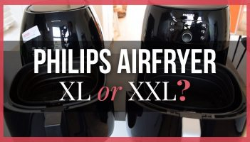 Philips Airfryer XL or XXL – Review