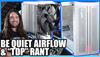 Be Quiet! Mesh Pure Base 500DX Case, New CPU Coolers, & TDP Rant