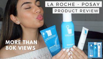 LA ROCHE – POSAY PRODUCT REVIEW