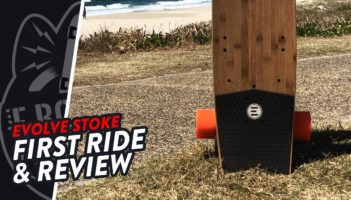 STOKE | FIRST RIDE & REVIEW | EVOLVE SKATEBOARDS