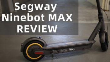 Review: Segway Ninebot MAX