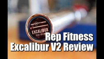 Rep Fitness Excalibur V2 Barbell Review