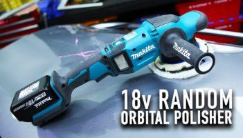 Makita 18v Random Orbital Polisher Review