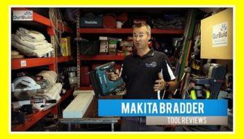 Tool Review – Makita Brad Nailer18V