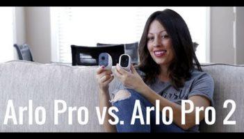 Arlo Pro vs. Arlo Pro 2 Review
