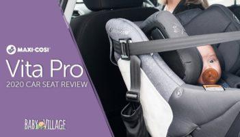 Maxi Cosi Vita Pro Car Seat   2020 Review
