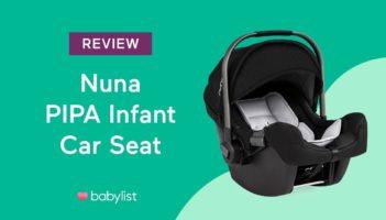 Nuna PIPA Infant Car Seat Review